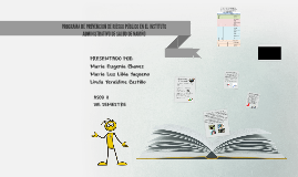 PROGRAMA DE PREVENCIÓN DE RIESGO PUBLICO