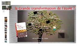 Ecole: la Grande Transformation ? Les clés de la réussite, éd. ESF, 2013