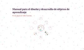 Copy of Manual para el diseño y desarrollo de objetos de aprendizaje