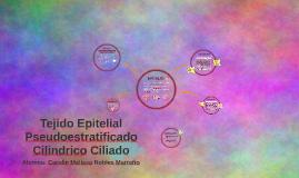 Copy of Tejido Pseudoestratificado Cilindrico Ciliado