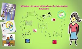 Métodos y técnicas utilizados en la Orientación Educativa