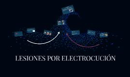 LESIONES POR ELECTROCUCIÓN