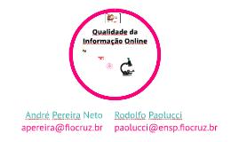 Qualidade da Informação em Saúde na Internet: um desafio