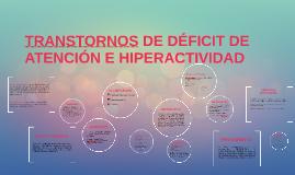 TRANSTORNOS DE DÉFICIT DE ATENCIÓN E HIPERACTIVIDAD