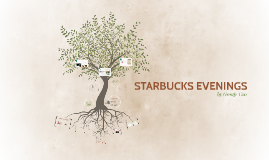 Starbucks Evenings (Group 2)