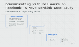 Communicating With Followers on Facebook: A Novo Nordisk Cas