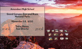 Amundsen High School Grand Canyon, Bryce and Zion Adventure