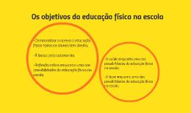 Os objetivos da educação física na escola