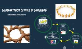 LA IMPORTANCIA DE VIVIR EN COMUNIDAD