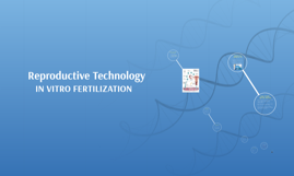 Copy of Reproductive Technologies