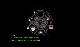 LAS CIENCIAS, EL PÚBLICO Y LAS SOCIEDADES DEL CONOCIMIENTO