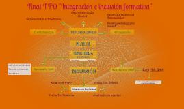 """Final TFO """"Integracion e inclusión formativa"""""""