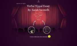 Copy of Verbal Visual Essay