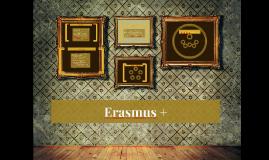 Copy of Erasmus +