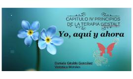 CAPITULO IV PRINCIPIOS DE LA TERAPIA GESTALT