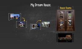 Copy of My Dream House - english speaking presentation