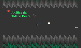 Análise da TMI no Ceará