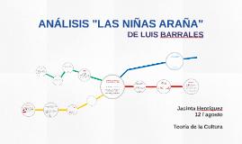 """ANÁLISIS """"LAS NIÑAS ARAÑA"""", Barrales"""