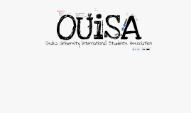 OUISA introduction General Meeting