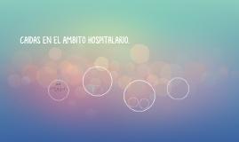 CAIDAS EN EL AMBITO HOSPITALARIO