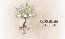 EXTREMISMO RELIGIOSO