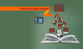 Miten pyhiä kirjoja tulkitaan?