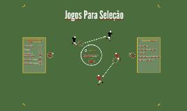 Jogos Para Seleção