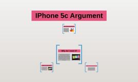IPhone 5c Argument