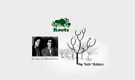 Roots - Don Green and Michael Budman