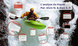 L'analyse du Kayac