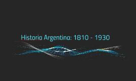 Historia Argentina: 1810 - 1930