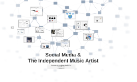 Social Media & The Independent Music Artist