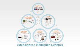Mendelian Genetics 2: Extensions