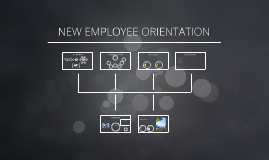 New Employee Orientation by Timothy Tuason on Prezi