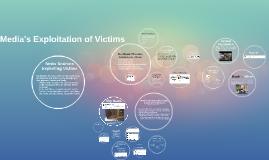Media's Exploitation of Victims