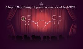 El Imperio Napoleónico y el legado de las revoluciones del s