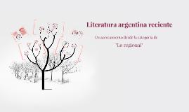 Literatura argentina reciente