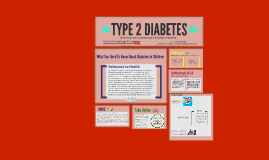 Group 26: Type 2 Diabetes in Children