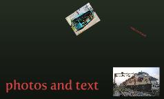 photos and text
