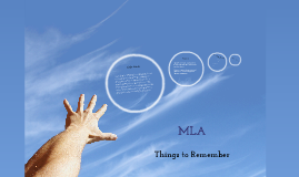 MLA: Things to Remember