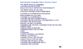 Developing the Hospitality Culture: Everyone Serves!