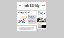 The Be BOLD Daily