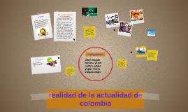 realidad de la actualidad de colombia