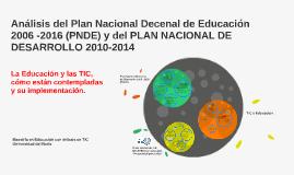 Análisis del Plan Nacional Decenal de Educación 2006 -2016 (