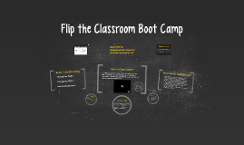 Flip the Classroom Bootcamp