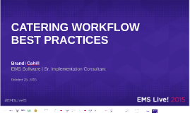 Catering Workflow Best Practices in EMS