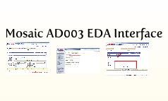 Mosaic AD003 EDA Interface