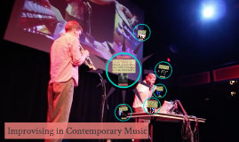 Improvising in Contemporary Music