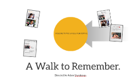 Copy of A Walk to Remember.