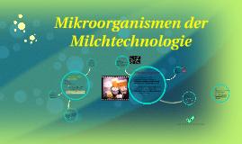 Mikroorganismen der Milchtechnologie